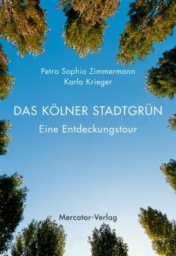 Das Kölner Stadtgrün