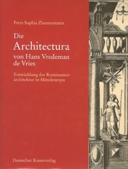 Die 'Architectura' von Hans Vredeman de Vries